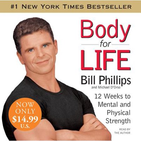 Body for Life: 12 Weeks to Mental and Physical Strength - Audio (6 Week Body Makeover Body Type Quiz)