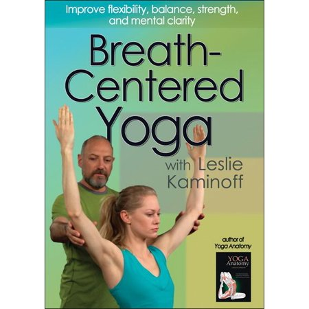 Breath-Centered Yoga with Leslie Kaminoff DVD (Other) - Walmart.com