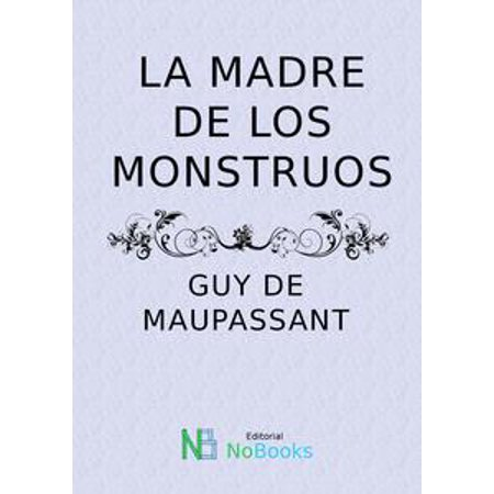 La madre de los monstruos - eBook