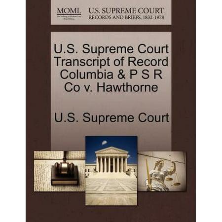 U.S. Supreme Court Transcript of Record Columbia & P S R Co V. Hawthorne