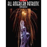 All-American Patriotic Songbook (Paperback)