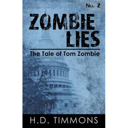- Zombie Lies: #2 in the Tom Zombie Series - eBook