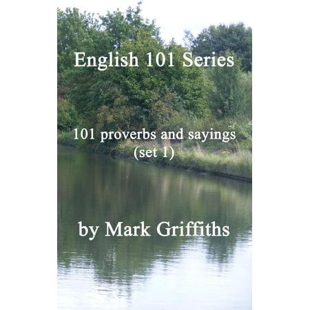 English 101 Series: 101 proverbs and sayings (set 1) -