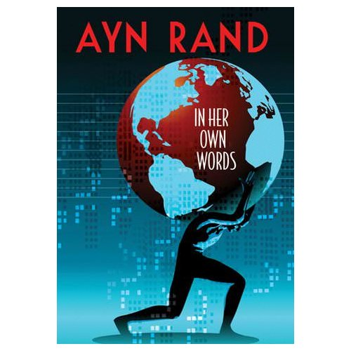 Ayn Rand: In Her Own Words (2011)