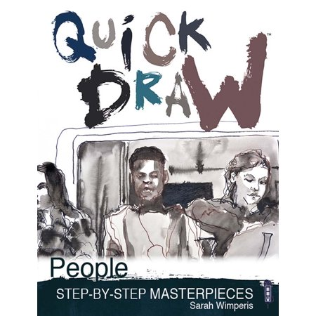 Quick Draw People  Step By Step Masterpieces