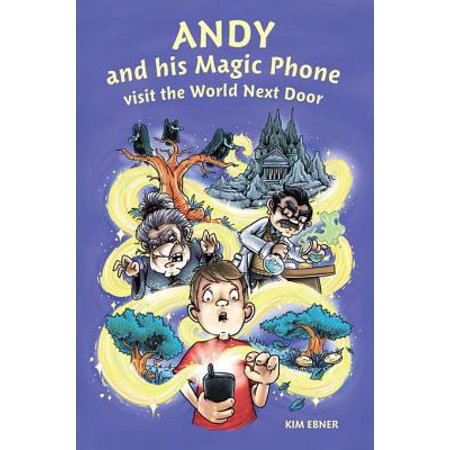 Andy and his Magic Phone visit the World Next Door - eBook
