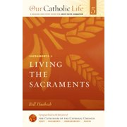 Living the Sacraments - eBook