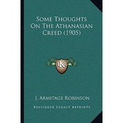 Some Thoughts on the Athanasian Creed (1905)
