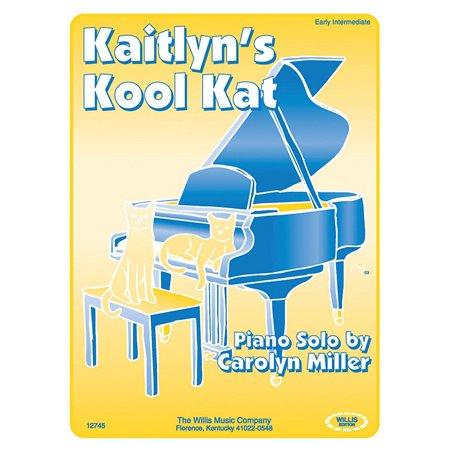 Willis Music Kaitlyn's Kool Kat (Early Inter Level) Willis Series by Carolyn Miller - Kool Kat