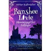 Banshee Livie (Band 1): Dämonenjagd für Anfänger - eBook