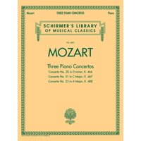 Schirmer's Library of Musical Classics: Mozart - 3 Piano Concertos: Schirmer Library of Classics Volume 4481 Two Pianos, Four Hands (Paperback)
