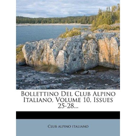 Bollettino del Club Alpino Italiano, Volume 10, Issues 25-28... - image 1 de 1