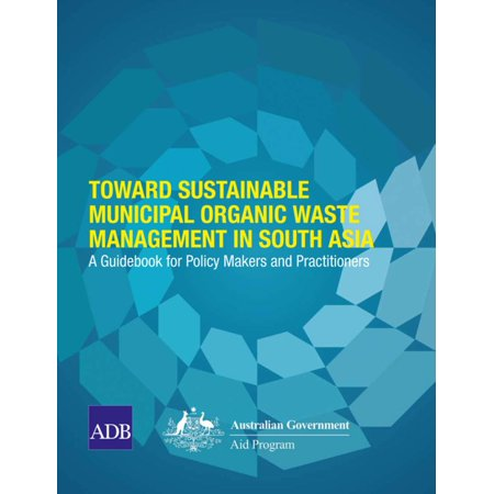 Toward Sustainable Municipal Organic Waste Management in South Asia - eBook