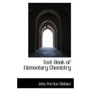 Text-Book of Elementary Chemistry
