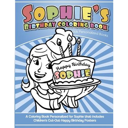 Sophie\'s Birthday Coloring Book Kids Personalized Books: A Coloring ...