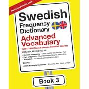 Swedish-English: Swedish Frequency Dictionary - Advanced Vocabulary: 5001-7500 Most Common Swedish Words (Paperback)