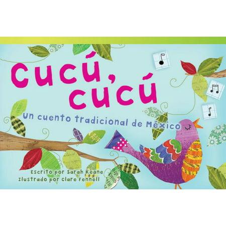 Cucu, Cucu : Un Cuento Tradicional de Mexico (Cuckoo, Cuckoo: A Folktale from Mexico) (Early - Un Cuento De Halloween Corto