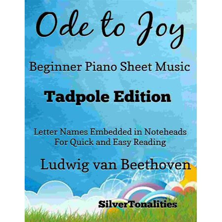 Ode to Joy Beginner Piano Sheet Music Tadpole Edition - (Here With Us Joy Williams Sheet Music)