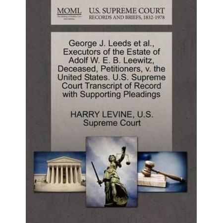 George J. Leeds et al., Executors of the Estate of Adolf W. E. B. Leewitz, Deceased, Petitioners, V. the United States. U.S. Supreme Court Transcript - image 1 de 1