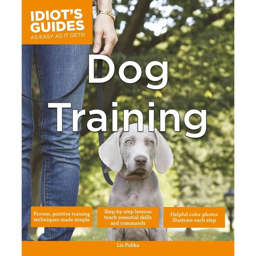 Idiot's Guides Dog Training