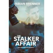 The Stalker Affair: Auf frischer Tat ertappt (Gay Romance) - eBook