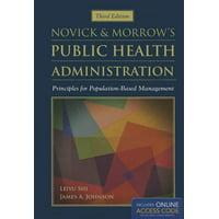 Novick & Morrow's Public Health Administration: Principles for Population-Based Management (Hardcover)
