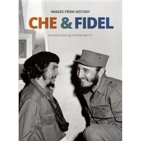 Che   Fidel  Images From History