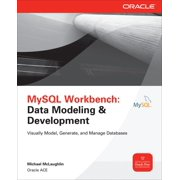 Oracle (McGraw-Hill): MySQL Workbench: Data Modeling & Development (Paperback)