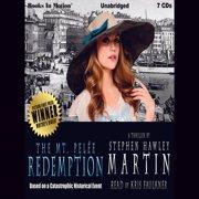 The Mt. Pelée Redemption - Audiobook