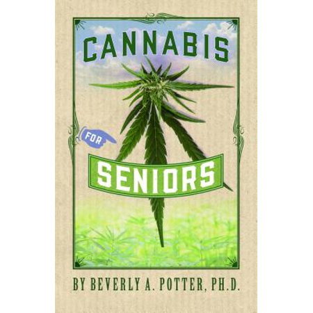 Cannabis for Seniors (Best Indoor Cannabis Strains For Beginners)
