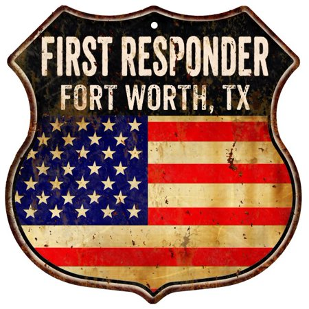 FORT WORTH, TX First Responder American Flag 12x12 Metal Shield Sign S122296 ()