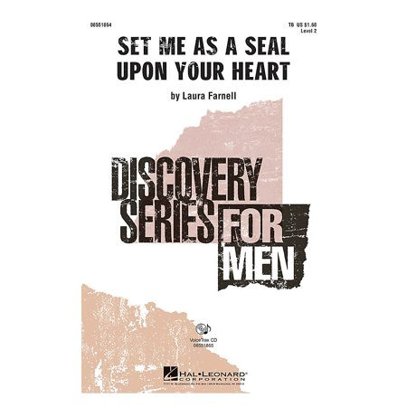 Tb Seals - Hal Leonard Set Me as a Seal upon Your Heart TB composed by Laura Farnell