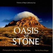 Oasis of Stone : Visions of Baja California Sur