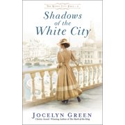 The Windy City Saga: Shadows of the White City (Paperback)