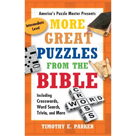 More Great Puzzles from the Bible : Including Crosswords, Word Search, Trivia, and More