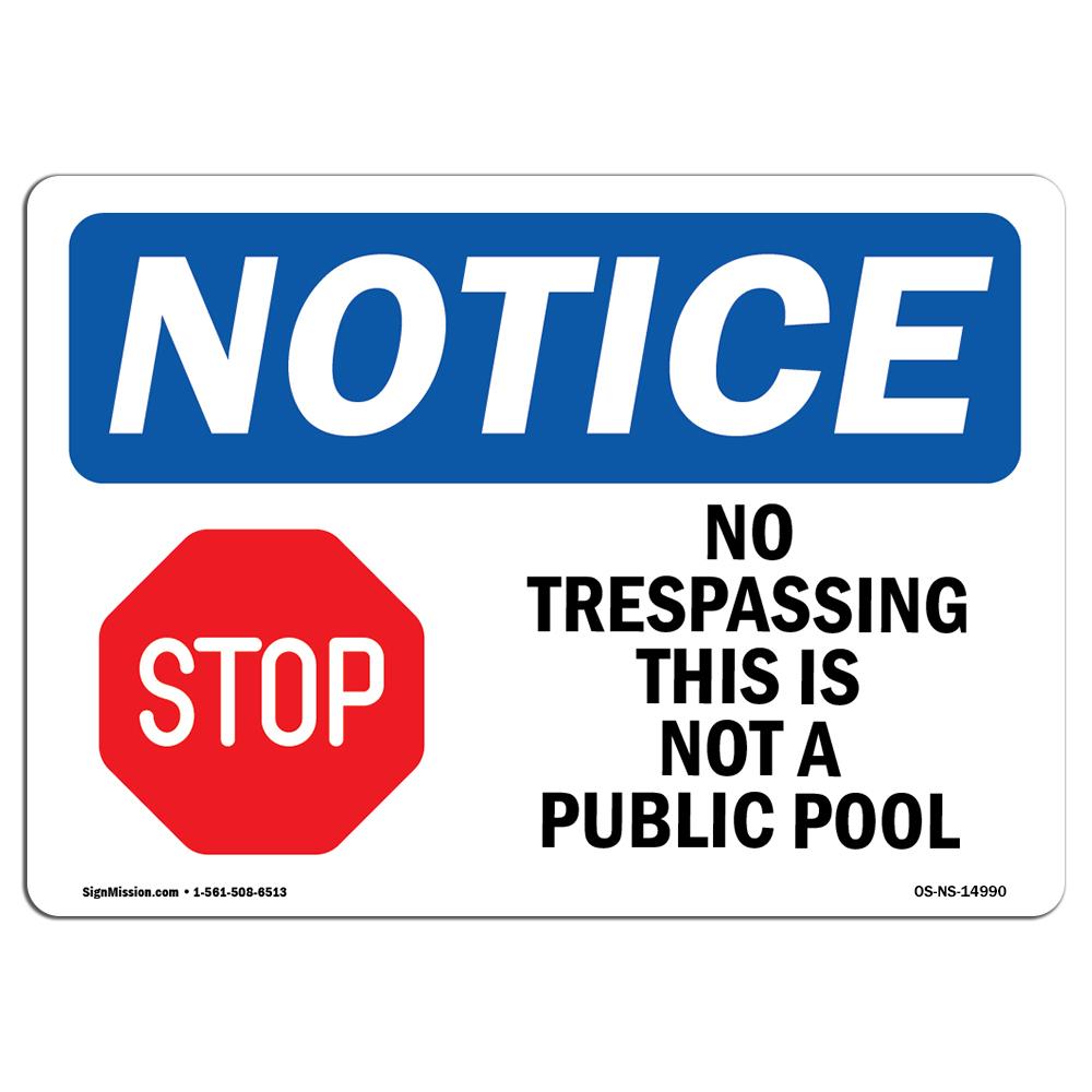No Trespassing Sign With SymbolHeavy Duty Sign or Label OSHA Notice