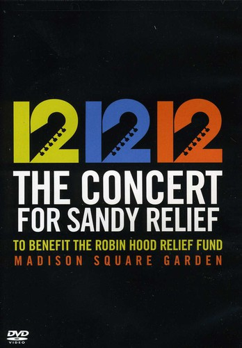12-12-12 The Concert For Sandy Relief by Sony