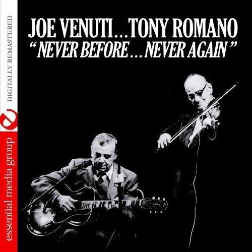Joe Venuti & Tony Romano - Never Beforeanever Again [CD]