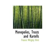 Monopolies, Trusts and Kartells