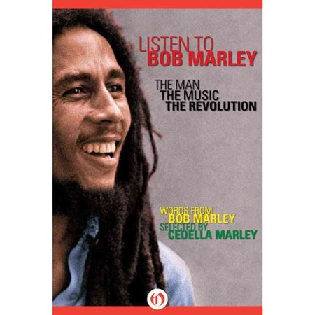 Listen To Bob Marley  The Man  The Music  The Revolution