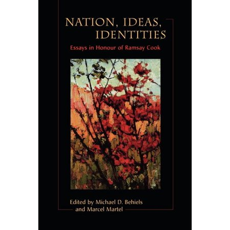 Halloween Essay Ideas (Nation, Ideas, Identities: Essays in Honour of Ramsay Cook)