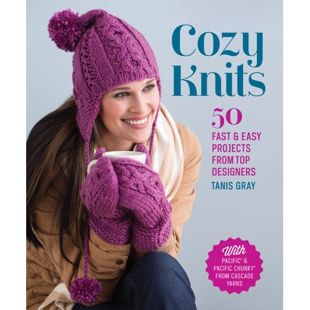 (Cozy Knits : 50 Fast & Easy Projects from Top Designers)