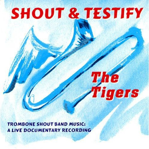 Tigers - Shout & Testify [CD]