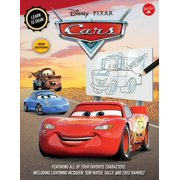 Learn to Draw Disney/Pixar Cars : New Edition! Featuring All of Your Favorite Characters, Including Lightning McQueen, Tow Mater, Sally, and Cruz Ramirez