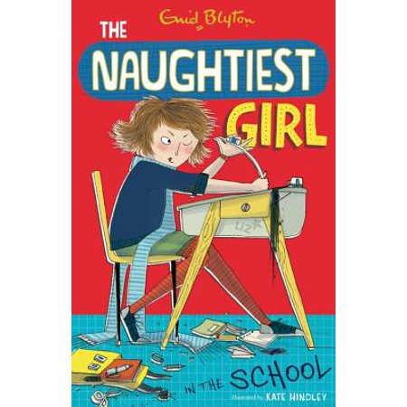 Naughtiest Girl 1 : Naughtiest Girl in the School