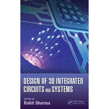 Design of 3D Integrated Circuits and Systems - eBook](foundations of electronics circuits and devices pdf)