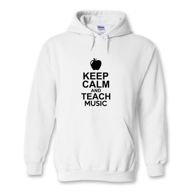 Keep Calm And Teach Music Hoodie - ID: 826