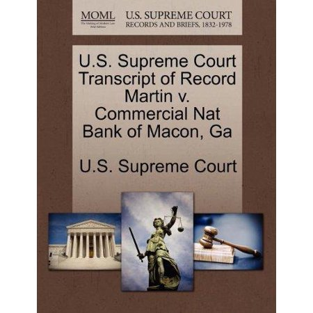 U S  Supreme Court Transcript Of Record Martin V  Commercial Nat Bank Of Macon  Ga