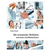 Die systemische Mediation - eBook