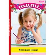Mami 1849 - Familienroman - eBook